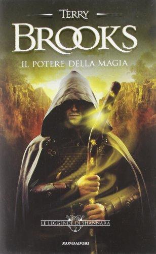Il potere della magia. Le leggende di Shannara: 2