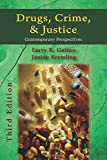 Drugs, Crime, and Justice: Contemporary Perspectives, Third Edition