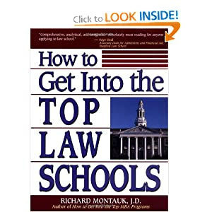 How to Get Into the Top Law Schools (The Degree of Difference Series) Richard Montauk