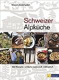 Schweizer Alpk�che