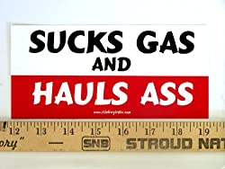 * Magnet* Sucks Gas and Hauls Ass Magnetic Bumper Sticker