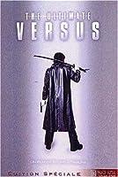 The Ultimate Versus (Versus l'ultime guerrier - Director's Cut) [Édition Spéciale]