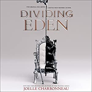 Dividing Eden Audiobook by Joelle Charbonneau Narrated by Lauren Fortgang