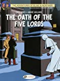 Blake & Mortimer: The Oath of the Five Lords, Vol. 18 (Adventures of Blake & Mortimer)