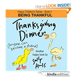 Children's EBook: THANKSGIVING DINNER (Happy Children's Series - Book 5 -- Fun, Adorable Picture Book/Bedtime Story about Being Thankful, ages 2-8)