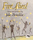 Fireflies! (Turtleback School & Library Binding Edition) (0808567241) by Brinckloe, Julie