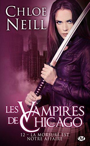 Les vampires de Chicago, tome 12 : La morsure est notre affaire 51PHk204RrL