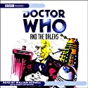 Doctor Who and the Daleks  by David Whitaker Narrated by William Russell