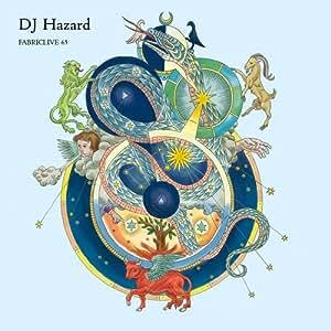 FABRICLIVE 65: DJ Hazard