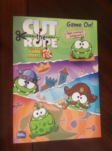 Cut the Rope Time Travel Game on Giant Coloring & Activity Book - 1