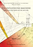 img - for The Influencing Machine book / textbook / text book