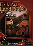 Folk Art Landscapes for Every Season