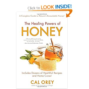 The Healing Powers of Honey Cal Orey