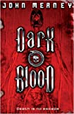 Dark Blood (0575079606) by John Meaney