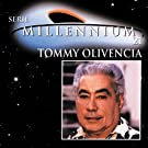 Serie Millennium: Tommy Olivencia