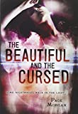 The Beautiful and the Cursed (The Dispossessed)