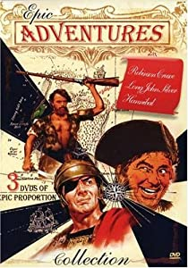 Epic Adventures: Robinson Crusoe, Hannibal & Long John Silver