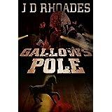 Gallows Pole ~ J.D. Rhoades
