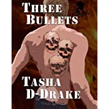 Three Bulletsdi Natasha Duncan-Drake