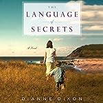 The Language of Secrets | Dianne Dixon