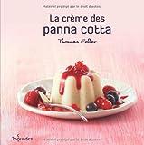 echange, troc Thomas Feller - La crème des panna cotta