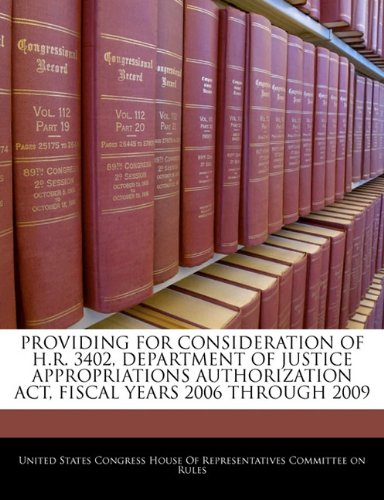PROVIDING FOR CONSIDERATION OF H.R. 3402, DEPARTMENT OF JUSTICE APPROPRIATIONS AUTHORIZATION ACT, FISCAL YEARS 2006 THROUGH 2009