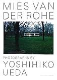 サムネイル:写真家・上田義彦によるミース建築の写真集『Mies van der Rohe / Photographs by Yoshihiko Ueda』