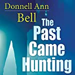 The Past Came Hunting | Donnell Ann Bell