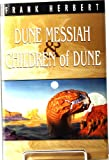 Dune Messiah & Children of Dune (Dune chronicles)