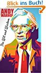 The Wit and Wisdom of  Andy Warhol: A...