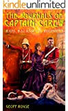 The Journals of Captain Carew: Rape, Raj and the Regiment (English Edition)