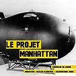 Le projet Manhattan | Frédéric Garnier