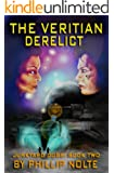 The Veritian Derelict (Junkyard Dogs Book 2) (English Edition)