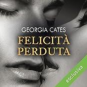 Felicità perduta (Beauty 3) | Georgia Cates
