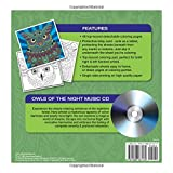ADULT COLORING BOOK: Owls Of The Night Stress Relieving Designs Includes Bonus Relaxation CD: Color With Music