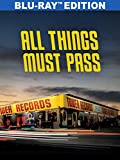All Things Must Pass: The Rise and