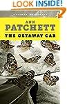 The Getaway Car: A Practical Memoir A...