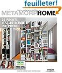 M�tamorphome : 25 projets d'architect...