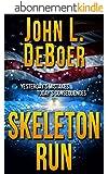 Skeleton Run (English Edition)