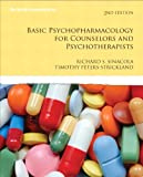 img - for Basic Psychopharmacology for Counselors and Psychotherapists (2nd Edition) (Merrill Counseling) book / textbook / text book