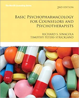 Basic Psychopharmacology for Counselors and Psychotherapists (2nd Edition) (Merrill Counseling (Paperback))