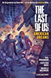 The Last of Us. American Dreams: Der Prequel-Comic zum Game-Hit