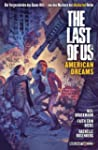 The Last of Us. American Dreams: Der...