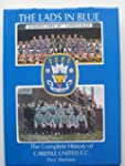 The Lads in Blue: Complete History of...