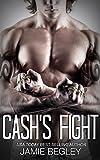 Cash's Fight (The Last Riders Book 5) (English Edition)