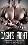 Cashs Fight (The Last Riders Book 5)