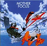 Mother Focus by Focus (2001-02-19)