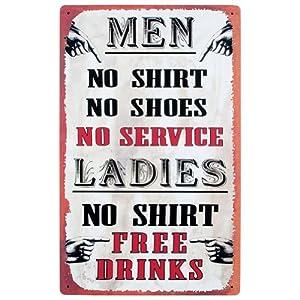Tin Bar Sign - Men, No Shirt, No Service - Ladies, No Shirt, Free Drinks!
