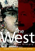 West,The: A Narrative History, Combined Volume