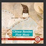 Chinese Bamboo Flute Music
